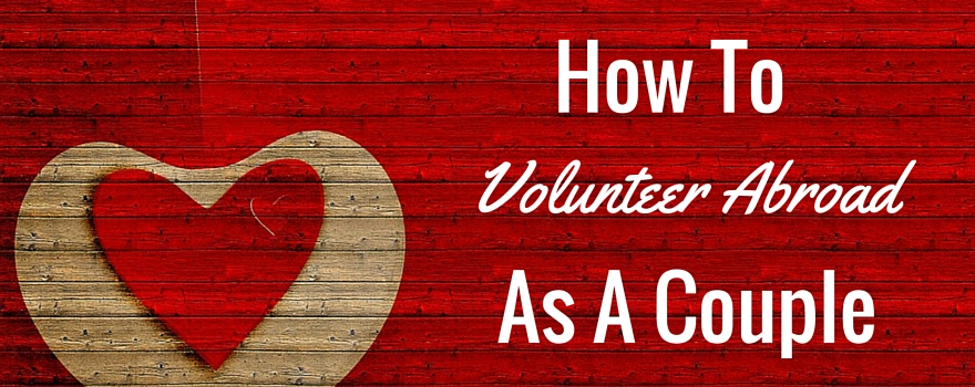 How To Volunteer Abroad As A Couple | GVI