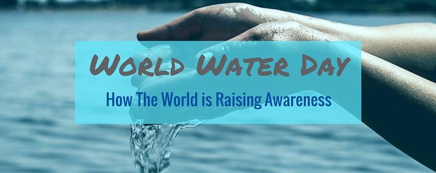 World Water Day 2016: How The World Is Raising Awareness
