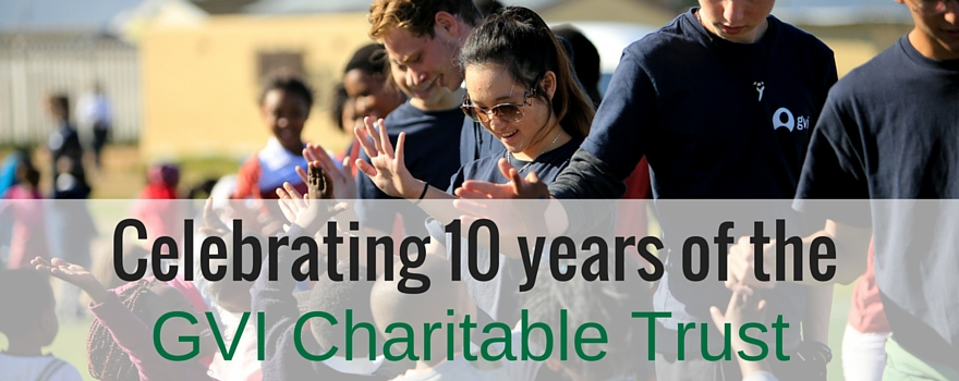 Celebrating 10 years of the GVI Charitable Trust!