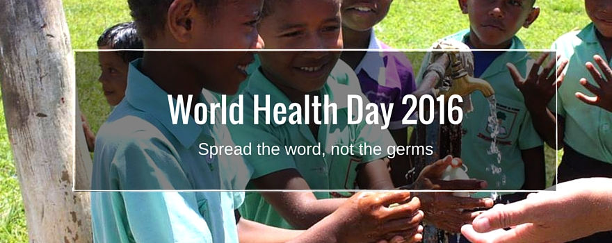World Health Day 2016: Spread the Word, Not the Germs - Post Cyclone Winston Relief Efforts