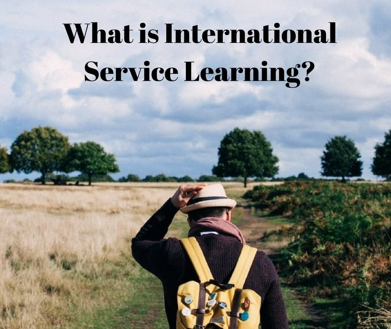 What is International Service Learning?