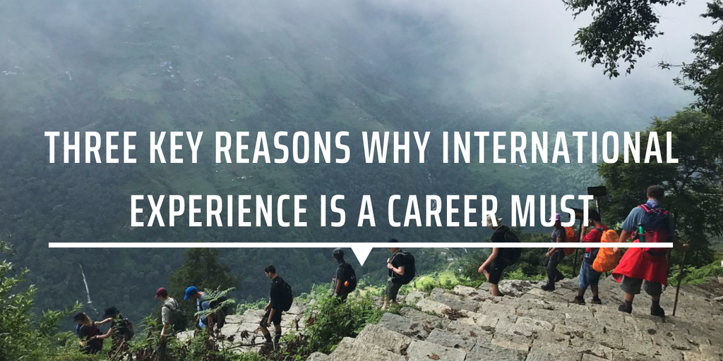Three key reasons why international experience is a career must