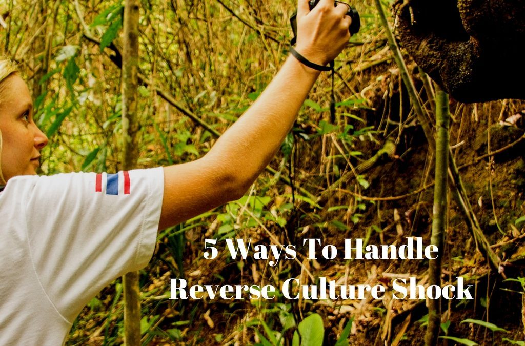 5 Ways To Handle Reverse Culture Shock
