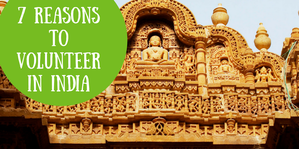 7 Reasons to Volunteer in India