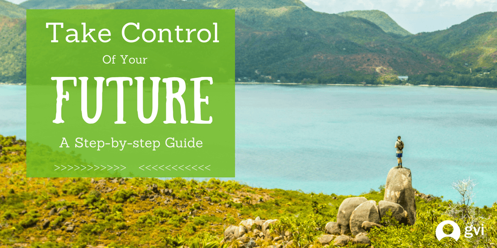 take control of your future with a gvi