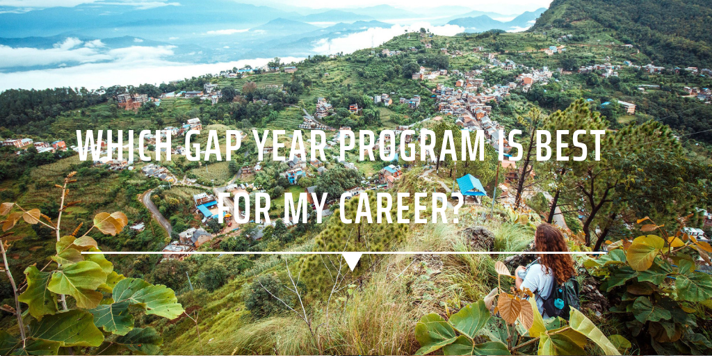 Which gap year program is best for my career?