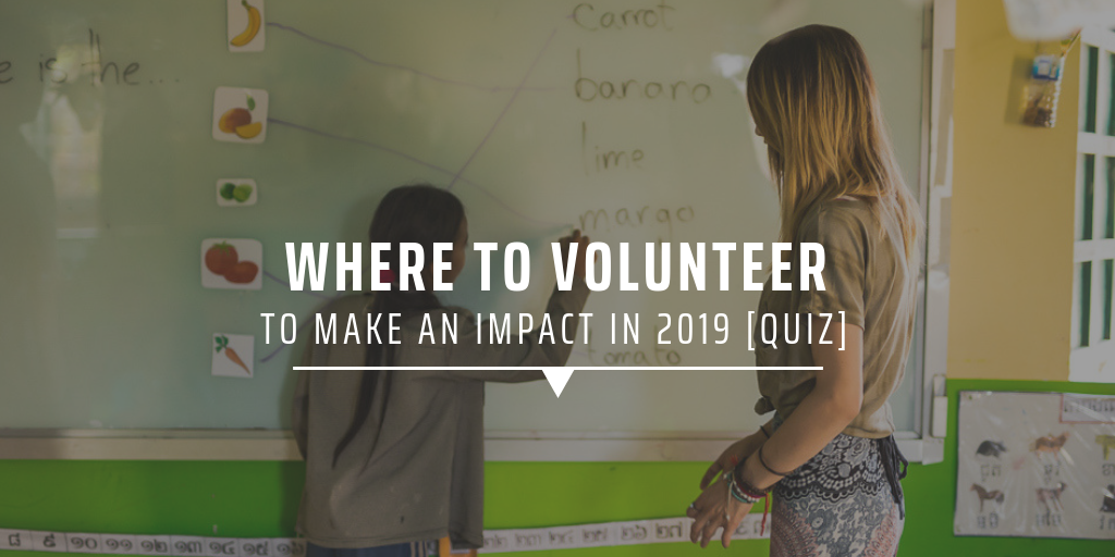 Where to volunteer to make an impact in 2019 [QUIZ]