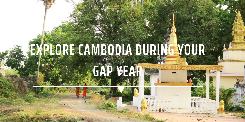 Explore Cambodia during your gap year