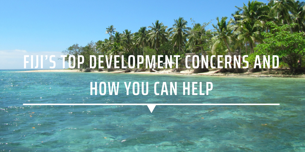 Fiji's top development concerns and how you can help