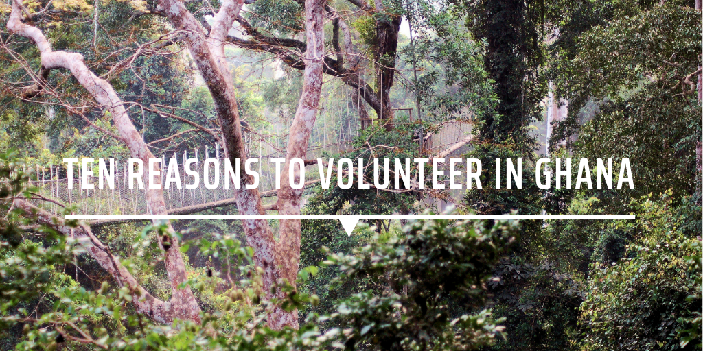 Ten reasons to volunteer in Ghana