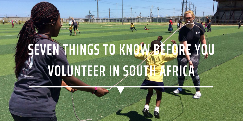 Seven things to know before you volunteer in South Africa