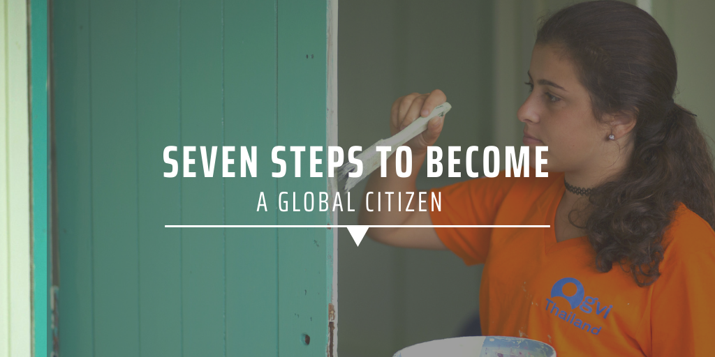 Seven steps to become a global citizen