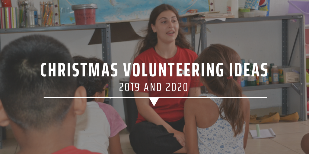 Christmas volunteering ideas 2019 and 2020
