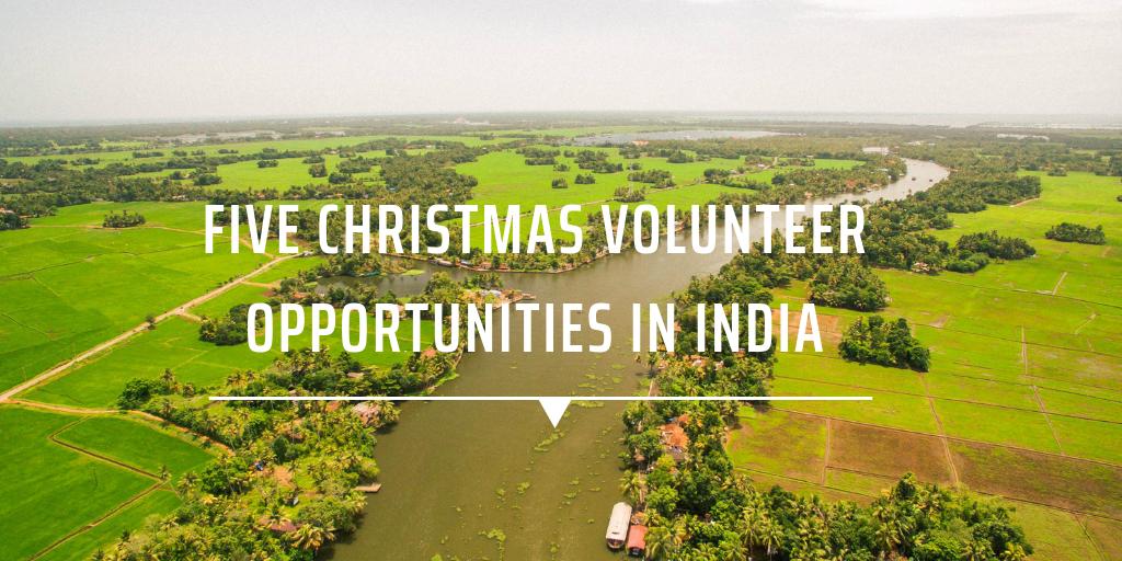Five Christmas volunteer opportunities in India