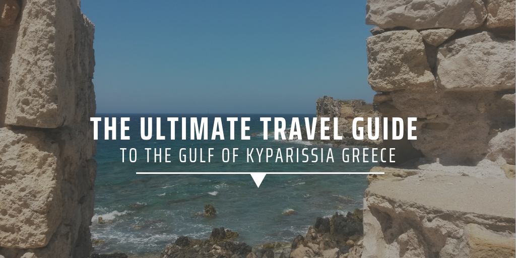 The ultimate travel guide to the Gulf of Kyparissia Greece