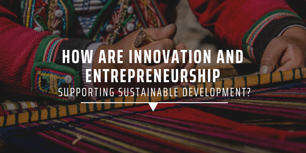 How are innovation and entrepreneurship supporting sustainable development?