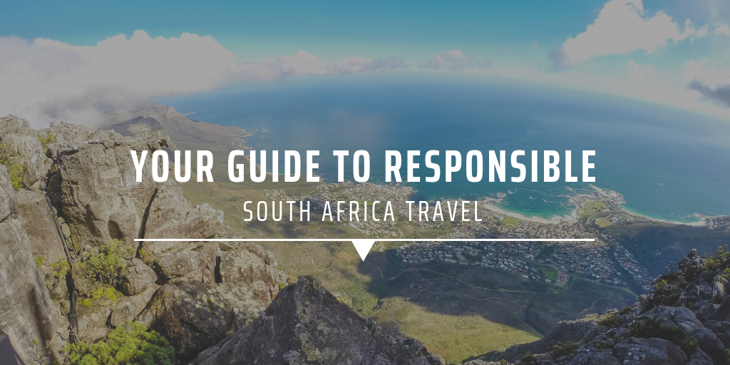 Your guide to responsible South Africa travel