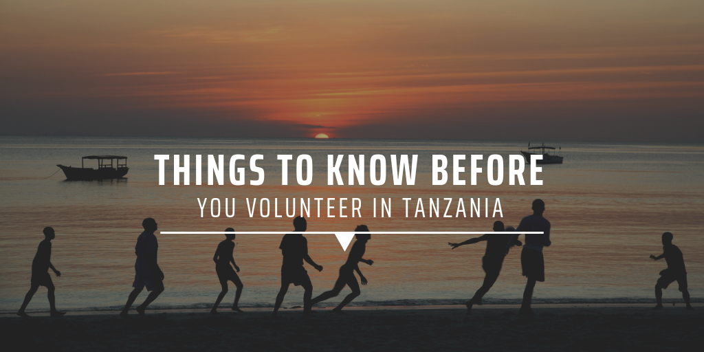 Things to know before you volunteer in Tanzania