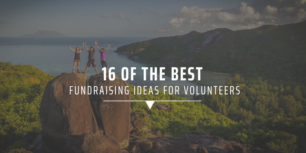 16 of the best fundraising ideas for volunteers