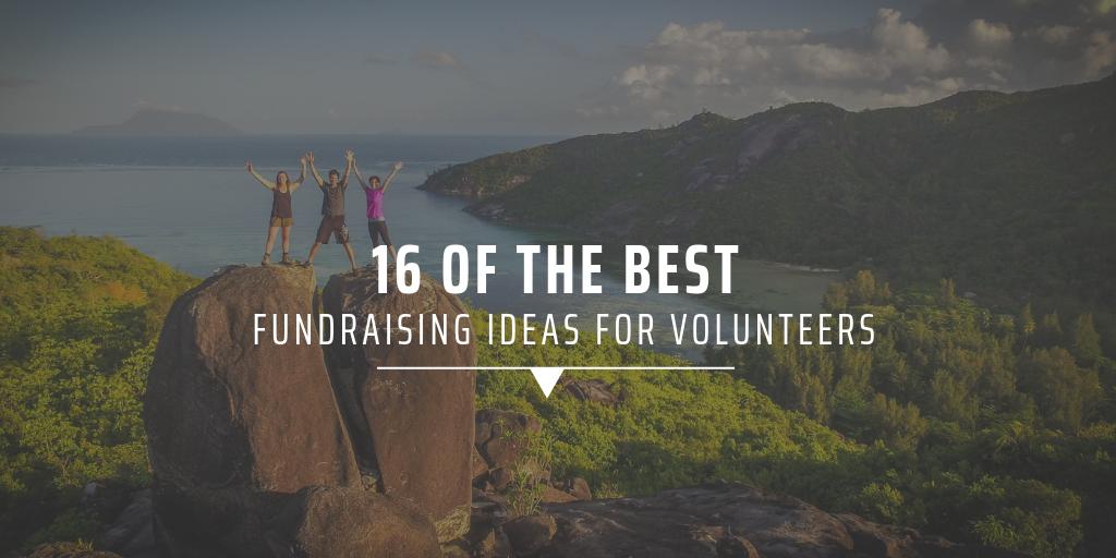 16 best fundraising ideas for volunteers