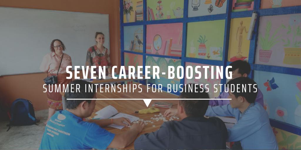 Seven career-boosting summer internships for business students