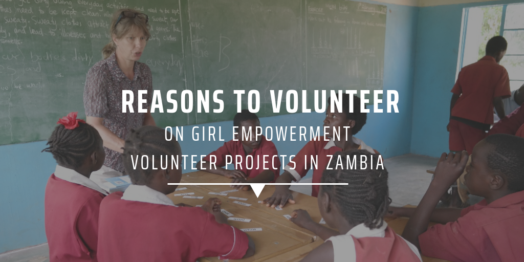 Reasons to volunteer on girl empowerment volunteer projects in Zambia