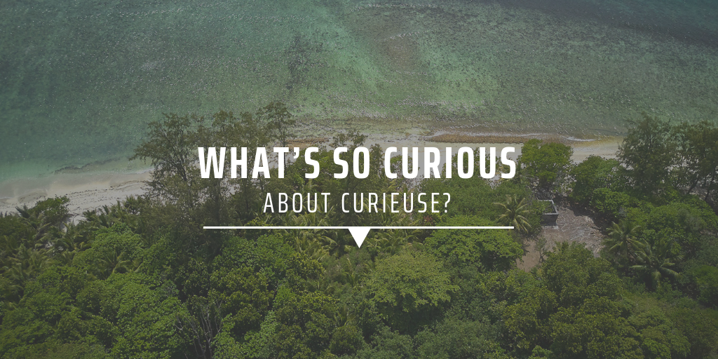 What's so curious about Curieuse?