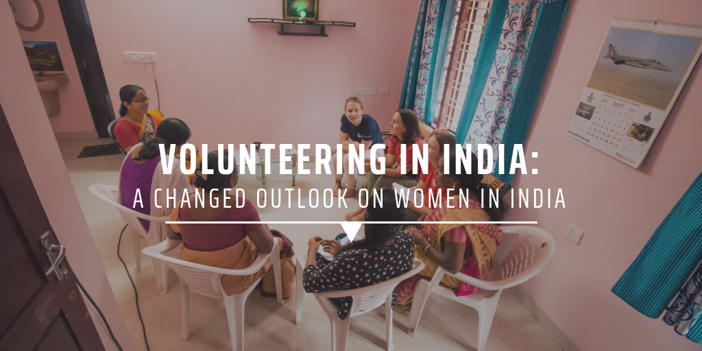 Volunteering in India: a changed outlook on women in India
