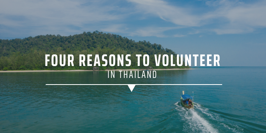 Four reasons to volunteer in thailand