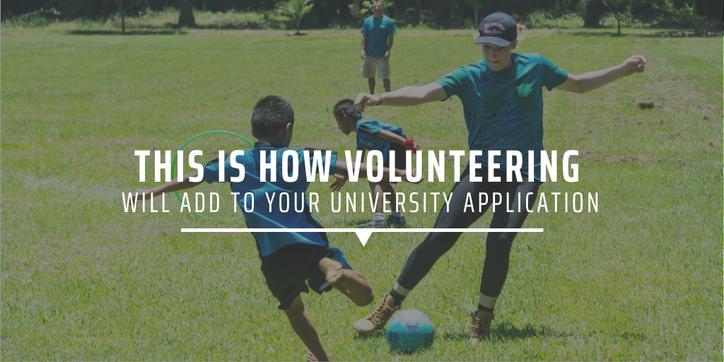 This is how volunteering will add to your university application