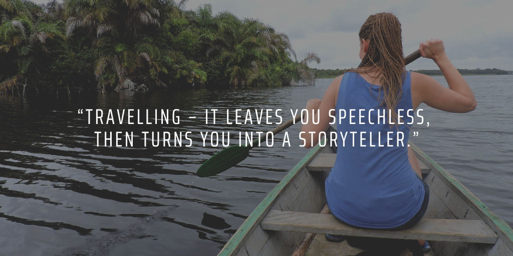 When you travel and volunteer abroad, you'll come back with plenty of new stories to inspire others with.